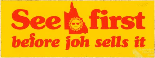 See Queensland first before joh sells it, c1978