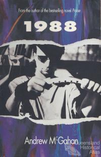 Andrew McGahan, 1988