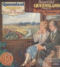 Beautiful Queensland from a railway carriage window, 1926