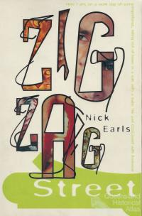 Nick Earls, Zig Zag Street