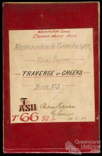 Railway Survey Book, Meringandan to Goombungee, 1897