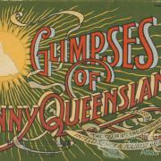 Glimpses of sunny Queensland, 1914